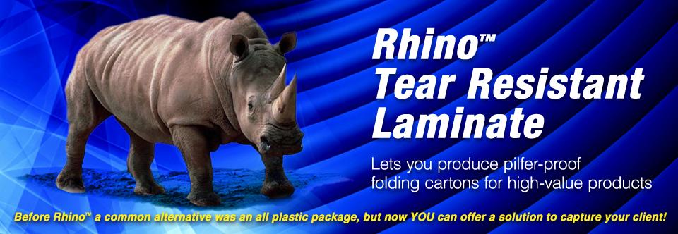 Rhino™ Tear-Ristant Laminate